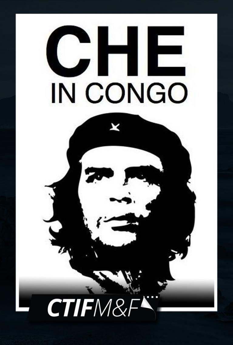 Che in Congo: Dream of Liberation