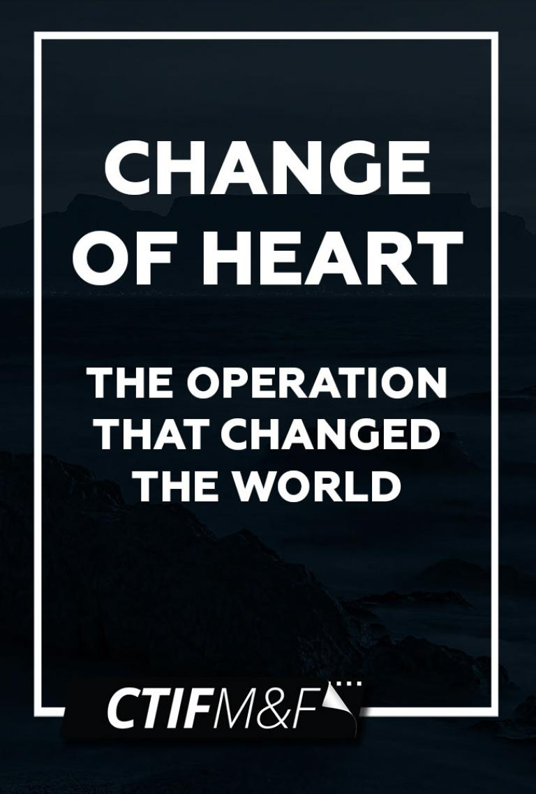 Change of Heart: The Operation that Changed the World