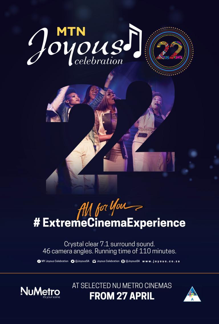 MTN Joyous Celebration 22: All for You #ExtremeCinemaExperience