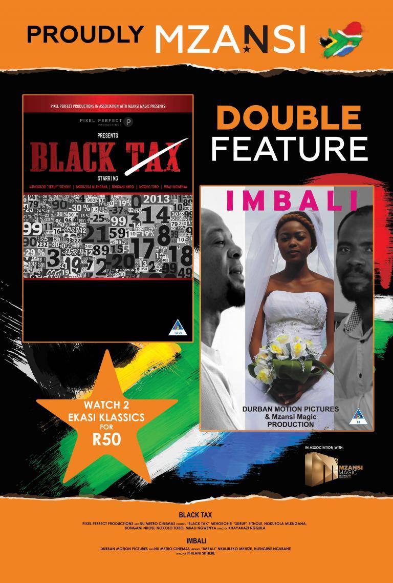 Mzansi 'Black Tax' / 'iMbali' Double Feature